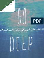 Go Deep Journal