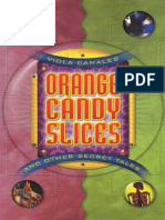 Orange Candy Slices and Other Secret Tales by Viola Canales