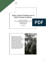 Viejos y Nuevos Problemas en El Sector Forestal en Mexico