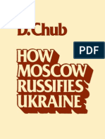 How Moscow Russifies Ukraine