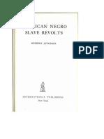 American Negro Slave Revolts, Herbert Aptheker