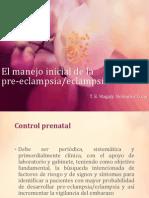 El Manejo Inicial de La Pre-eclampsia y Eclampsia