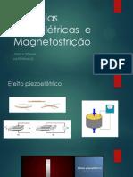 Cápsulas Piezoelétricas  e Magnetostricção