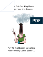 How to Quit Smoking Like A Chimney and Live Longer
