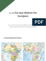El África que dejaron los Europeos.pptx