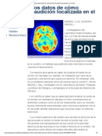 Hallan nuevos datos de cómo funciona la audición localizada en el cerebro