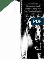 Diccionario del mundo invisible y catálogo de los seres fantásticos Mapuches