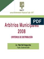 Arbitrios Municipales 2008 - Criterios de Distribución