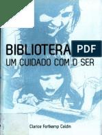 Livro Blibloterapi, Um Cuidado Com o Ser Autora Clarice Fortkamp Caldim