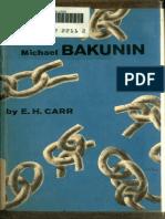 Michael Bakunin - E.H. Carr