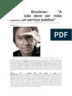 Pascal Bruckner - Entrevista