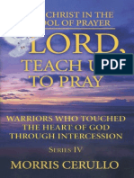 Warriors Who Touched the Heart of God Through Intercession - Morris Cerullo