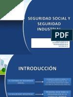 Seguridad Social e Industrial