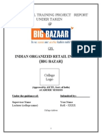 Marketing Project Report on Indian Organized Retail Industry Big Bazar