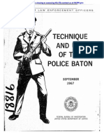 TECHNIQUE  AND  USE  OF THE  POLICE BATON