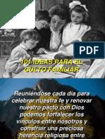 101ideasparaelcultofamiliar-120615223300-phpapp01