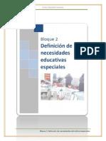 BLOQUE 2 DEFINICIÓN DE NECESIDADES EDUCATIVAS ESPECIALES.