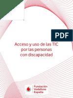 Acceso y Uso de Las TIC Por Las Personas Con Discapacidad_Vodafone 2013
