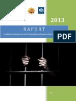 Raport de monitorizare a izolatoarelor de detentie preventiva din RM