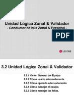 Unidad logica zonal y validador SITP