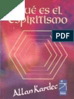 Allan Kardec - Qué es El Espiritismo.pdf