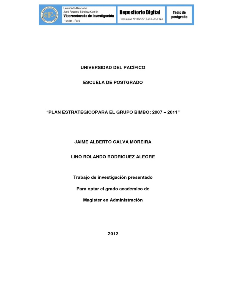 PLAN ESTRATÉGICO PARA EL GRUPO BIMBO: 2007 – 2011