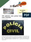 150 Policiais Civis Pedem Baixa Revoltados Com o Governo