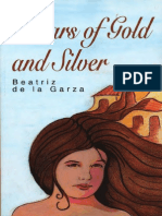 Pillars of Gold and Silver by Beatriz de la Garza
