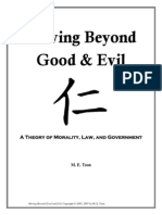 Moving Beyond Good and Evil