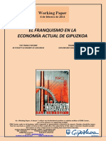 EL FRANQUISMO EN LA ECONOMÍA ACTUAL DE GIPUZKOA (Es) THE FRANCO REGIME IN TODAY'S ECONOMY OF GIPUZKOA (Es) FRANKISMOA GIPUZKOAKO GAURKO EKONOMIAN (Es)
