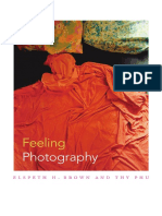 Feeling Photography edited by Elspeth H. Brown and Thy Phu