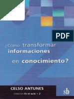 Cómo transformar informaciones en conocimiento