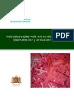 Indicadores sobre violencia contra las mujeres y sistematizacion evaluación crítica IIDH