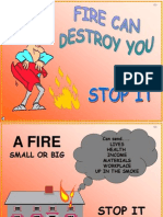 Fire Can Destroy You-Stop It