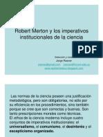 Merton-los Imperativos Institucionales de La Ciencia