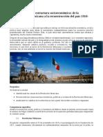 Antecedentes de La Estructura Socioeconomica de Mexico