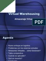 Virtual Warehousing