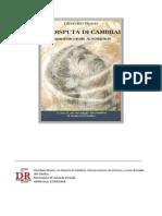 La disputa di Cambrai. Camoeracensis Acrotismus.