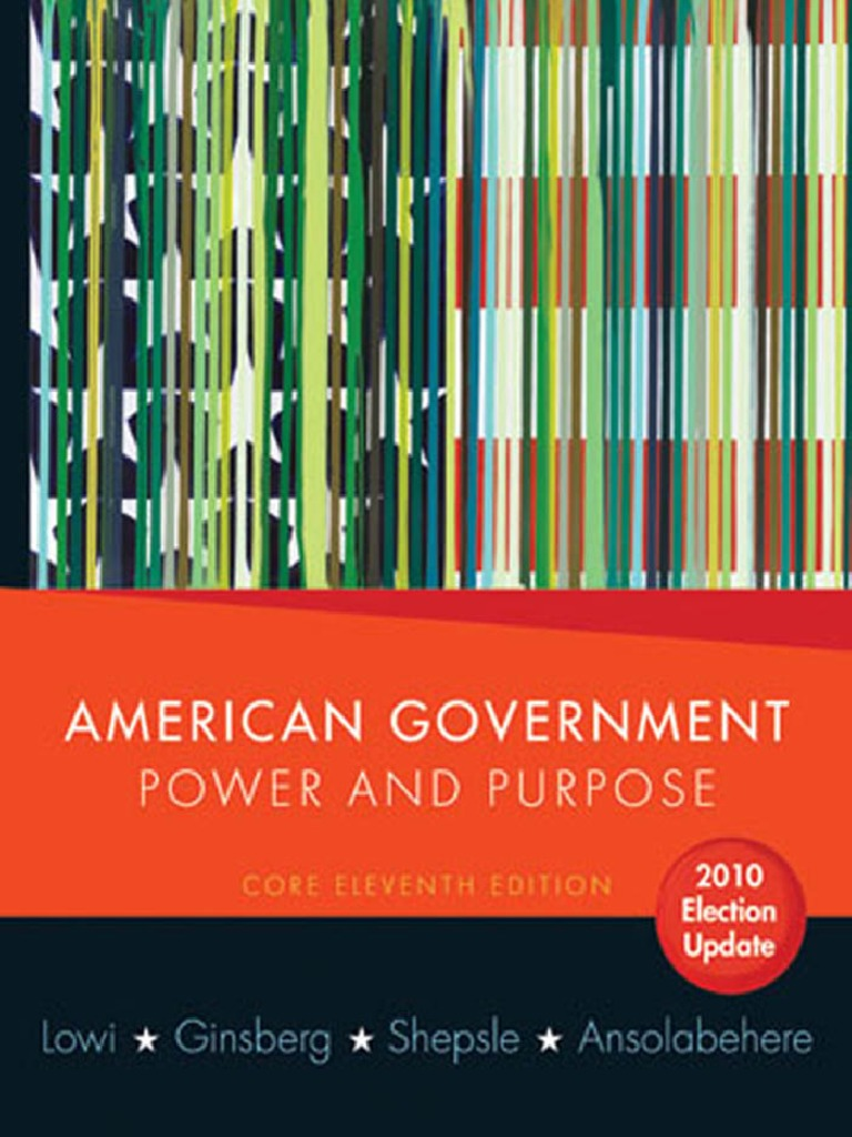American government power and purpose core 11th edition 2010 american government power and purpose core 11th edition 2010 election update 2010pdf united states government united states congress fandeluxe Choice Image