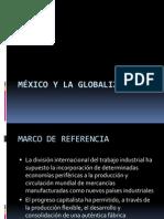MÉXICO Y LA GLOBALIZACIÓN.pptx