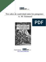 A.M. Guinnard - Tres años de cautividad entre los patagones.pdf