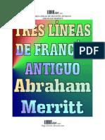 Abraham Merrit - Tres líneas de francés antiguo.pdf