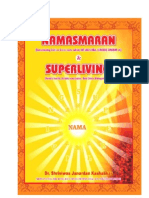 Namasmaran and Superliving