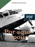 Por Aqui Voou - Gustavo Ribeiro