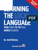 Learning the Local Language