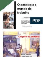 O Dentista e o Mundo Do Trabalho 20092b