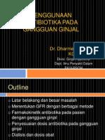 Antibiotik 2013 Padang - Penggunaan Antibiotika Pada Gangguan Ginjal