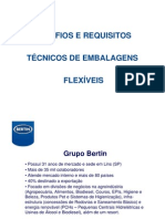 Grupo Bertin - Desafios e Requisitos Técnicos de Embalagens Flexíveis
