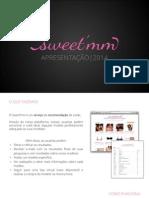 Apresentação Sweet'mm