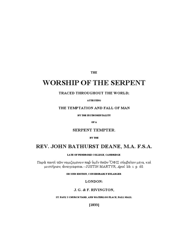 The-WORSHIP-of-the-SERPENT-Traced-Throughout-the-World-by-a-Serpent-Tempter-by-REV-John-Bathurst-Deane.pdf    Serpents In The Bible   Sin 63c4c6f360